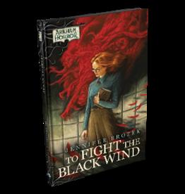 Fantasy Flight Games Arkham Horror - To Fight the Black Wind Hardcover