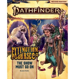 Paizo Pathfinder 2E: Extinction Curse- The Show Must Go On
