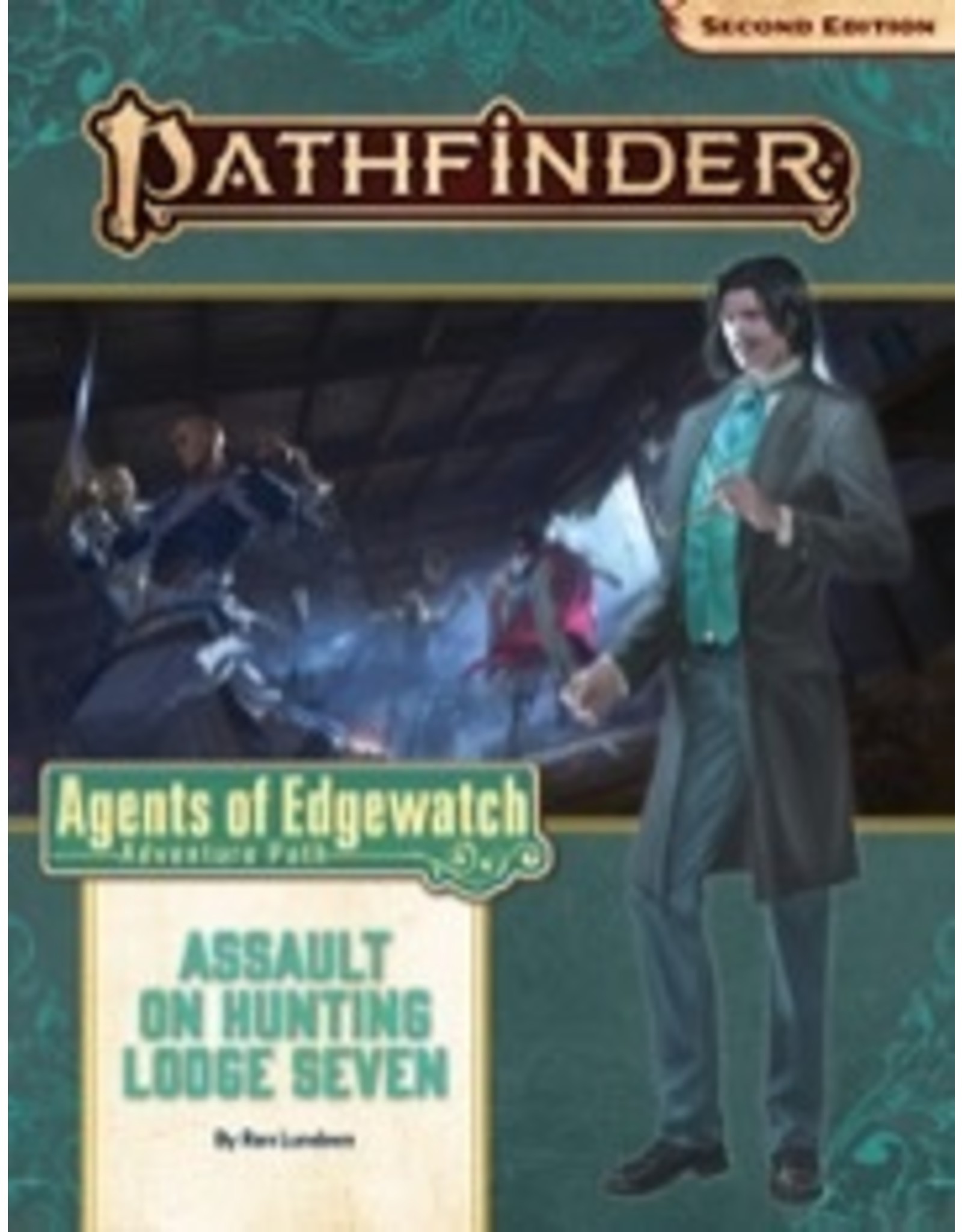 Paizo Pathfinder 2E: Agents of Edgewatch - Assault Lodge 7 (part 4)