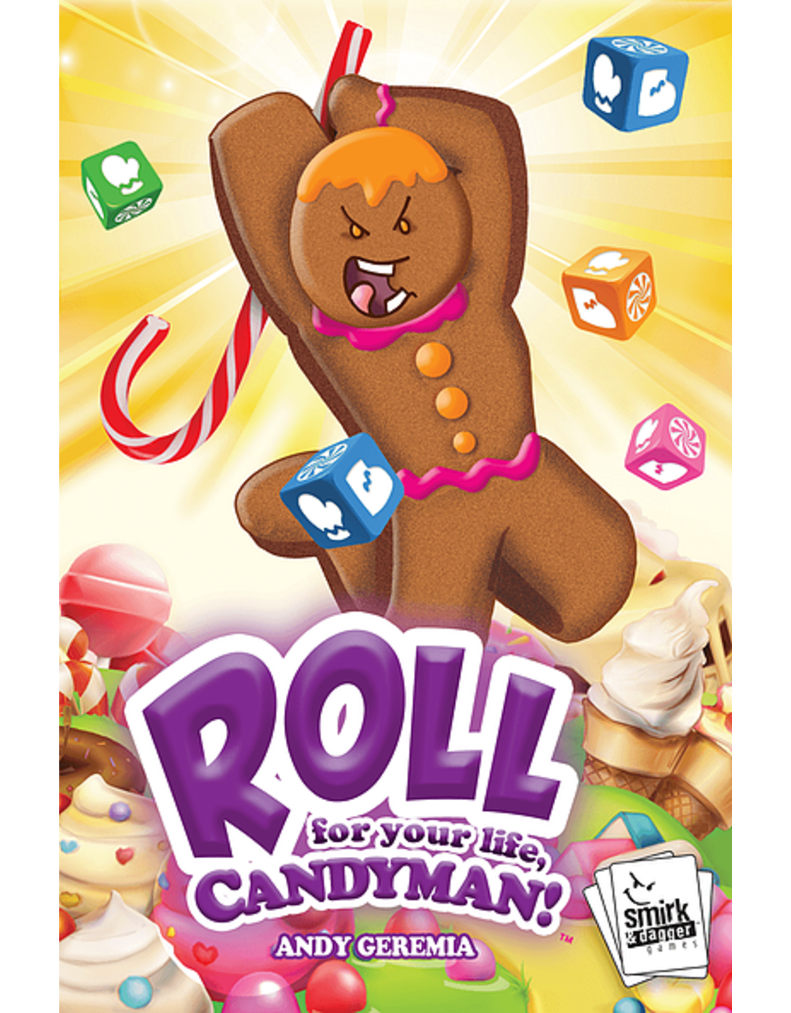 smirk and dagger games Roll for your life Candyman!