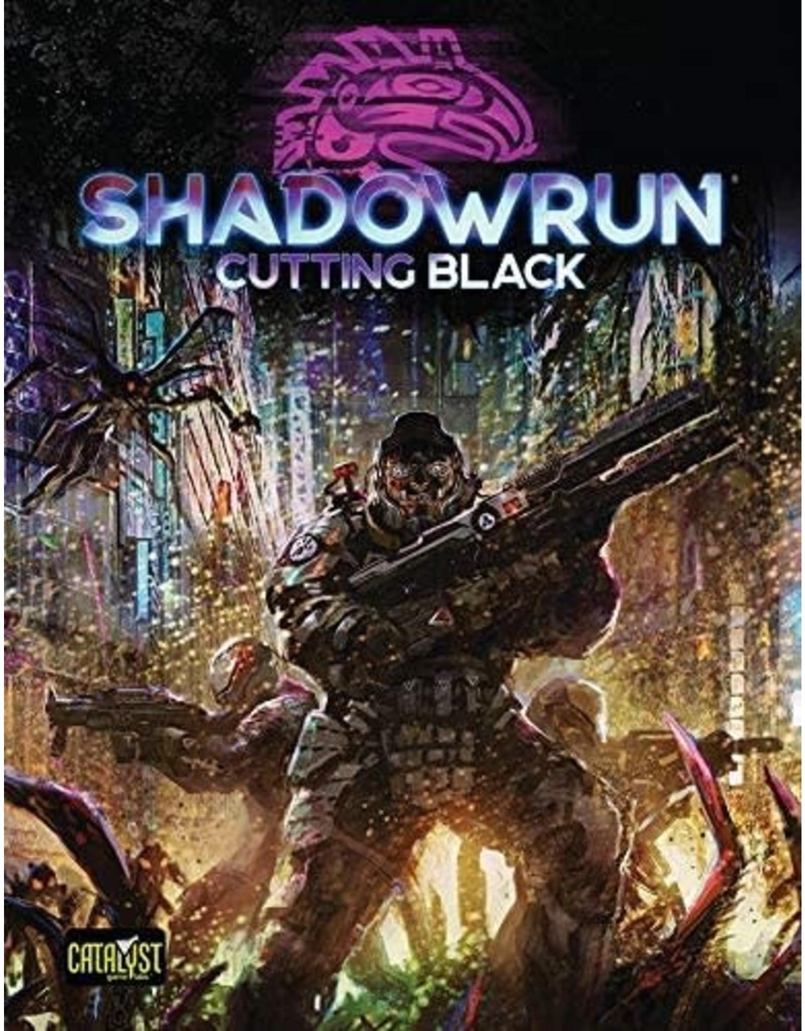 Catalyst Game Labs Shadowrun RPG 6E Cutting Black