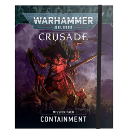 Games Workshop WH40k Crusade Mission Pack: Containment