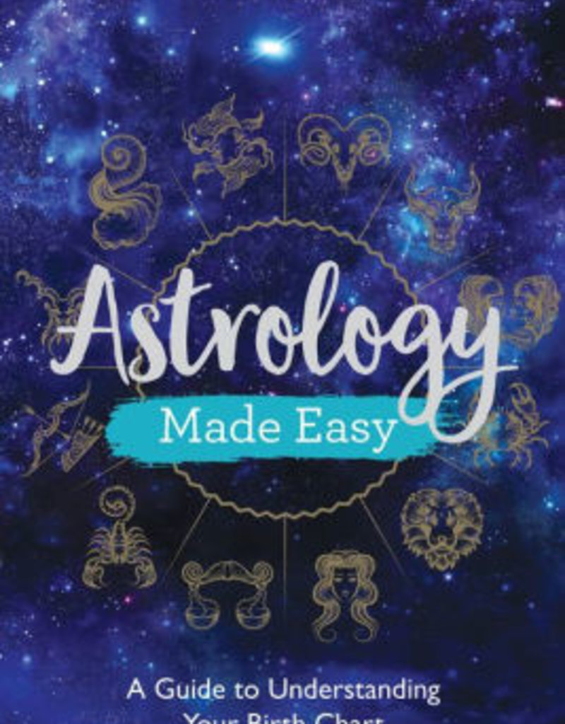 Penguin Random House Astrology Made Easy: A Guide to Understanding Your Birth Chart