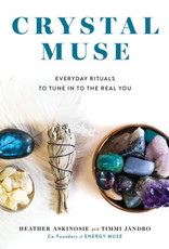 Penguin Random House Crystal Muse: Everyday Rituals to Tune In to the Real You