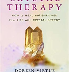 Penguin Random House Crystal Therapy: How to Heal and Empower Your Life with Crystal Energy (DC)