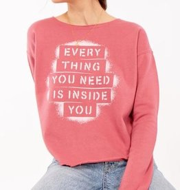 EVERY THING YOU NEED IS INSIDE YOU Split Back Pullover