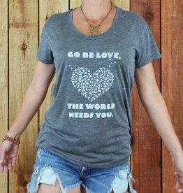 SuperLoveTees GO BE LOVE... Ash Grey Heather Tee