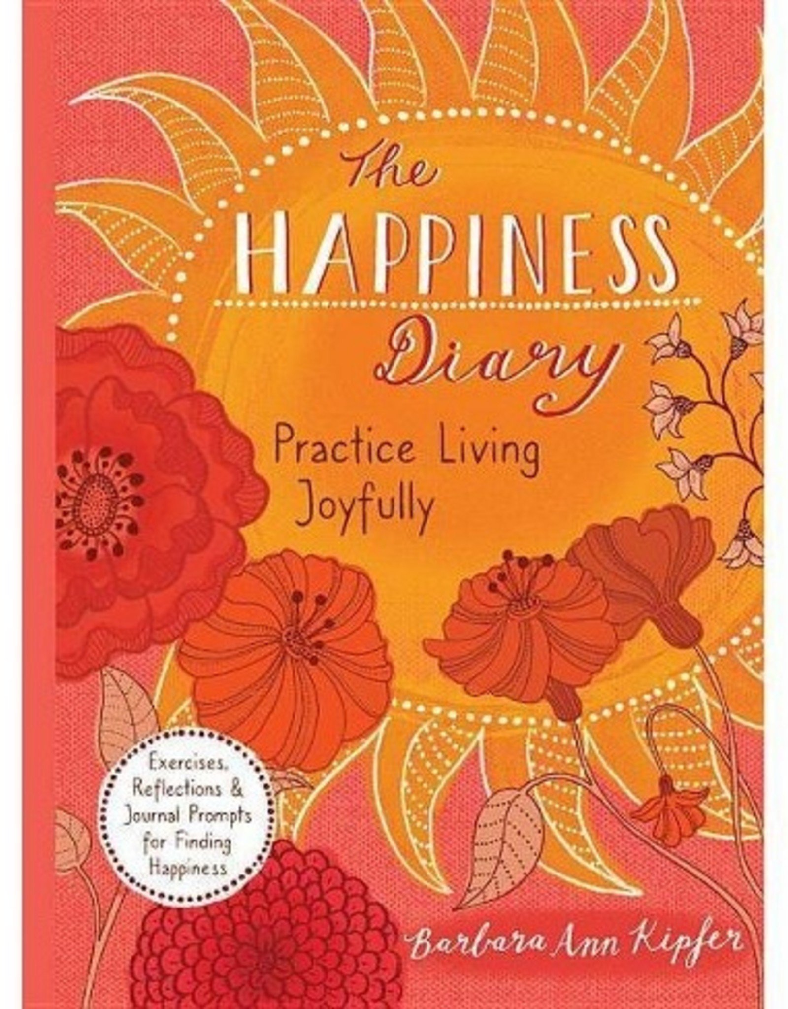 Quarto Knows Publishing Happiness Diary: Practice Living Joyfully