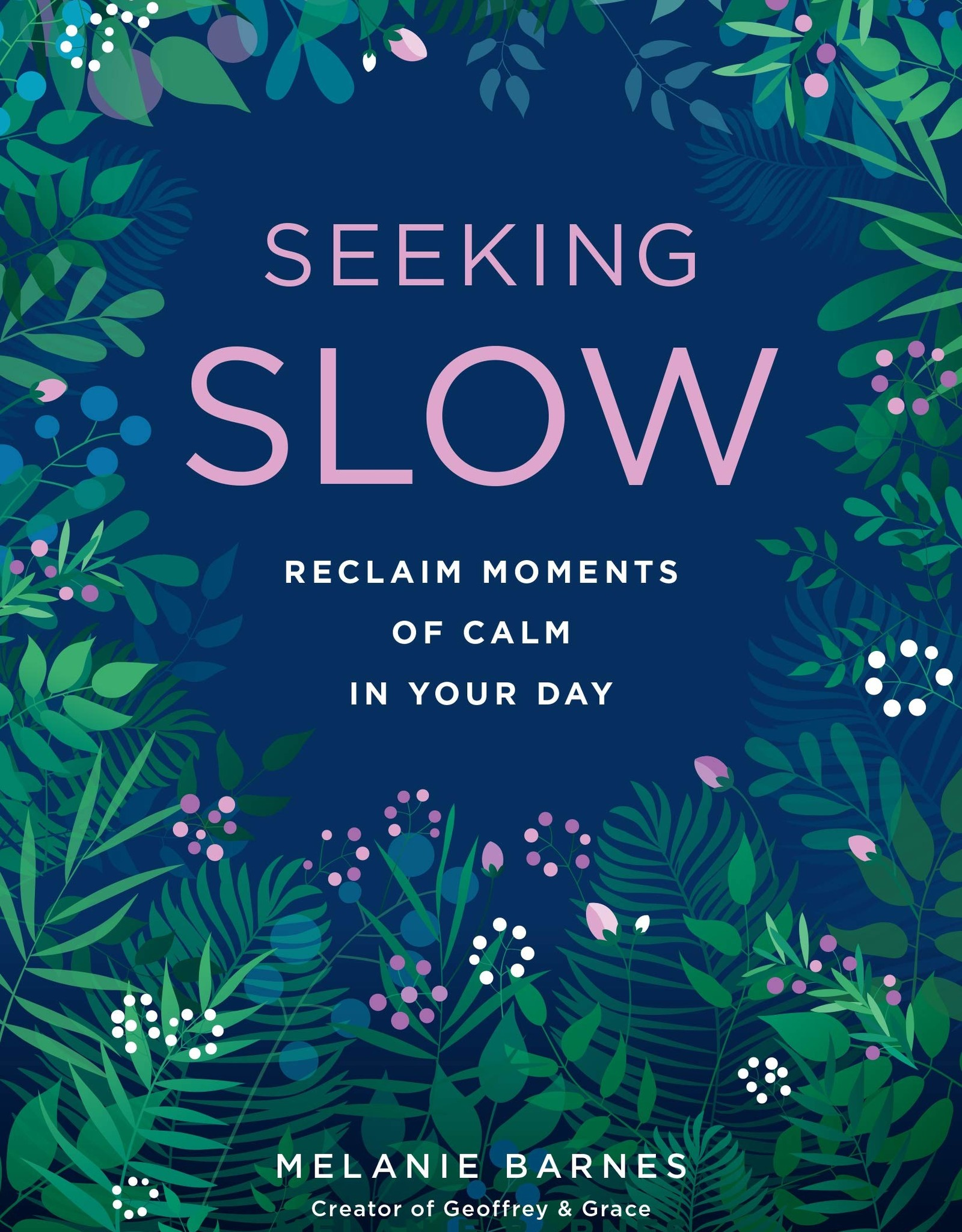 Quarto Knows Publishing Seeking Slow: Reclaim Moments of Calm in Your Day