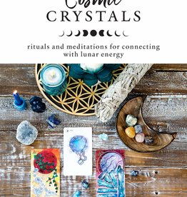 Hachette Book Group Cosmic Crystals: Rituals and Meditations for Connecting With Lunar Energy