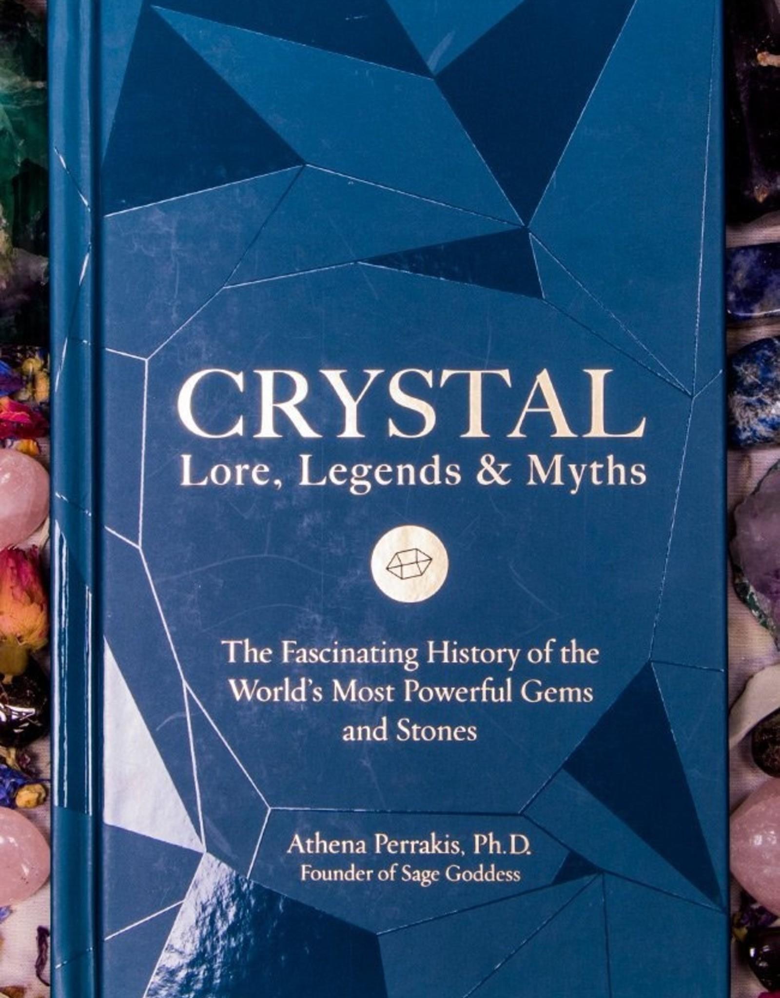 Quarto Knows Publishing Crystal Lore, Legends & Myths
