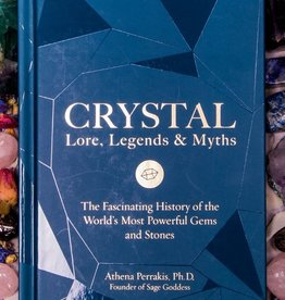 Quarto Knows Publishing Crystal Lore, Legends & Myths