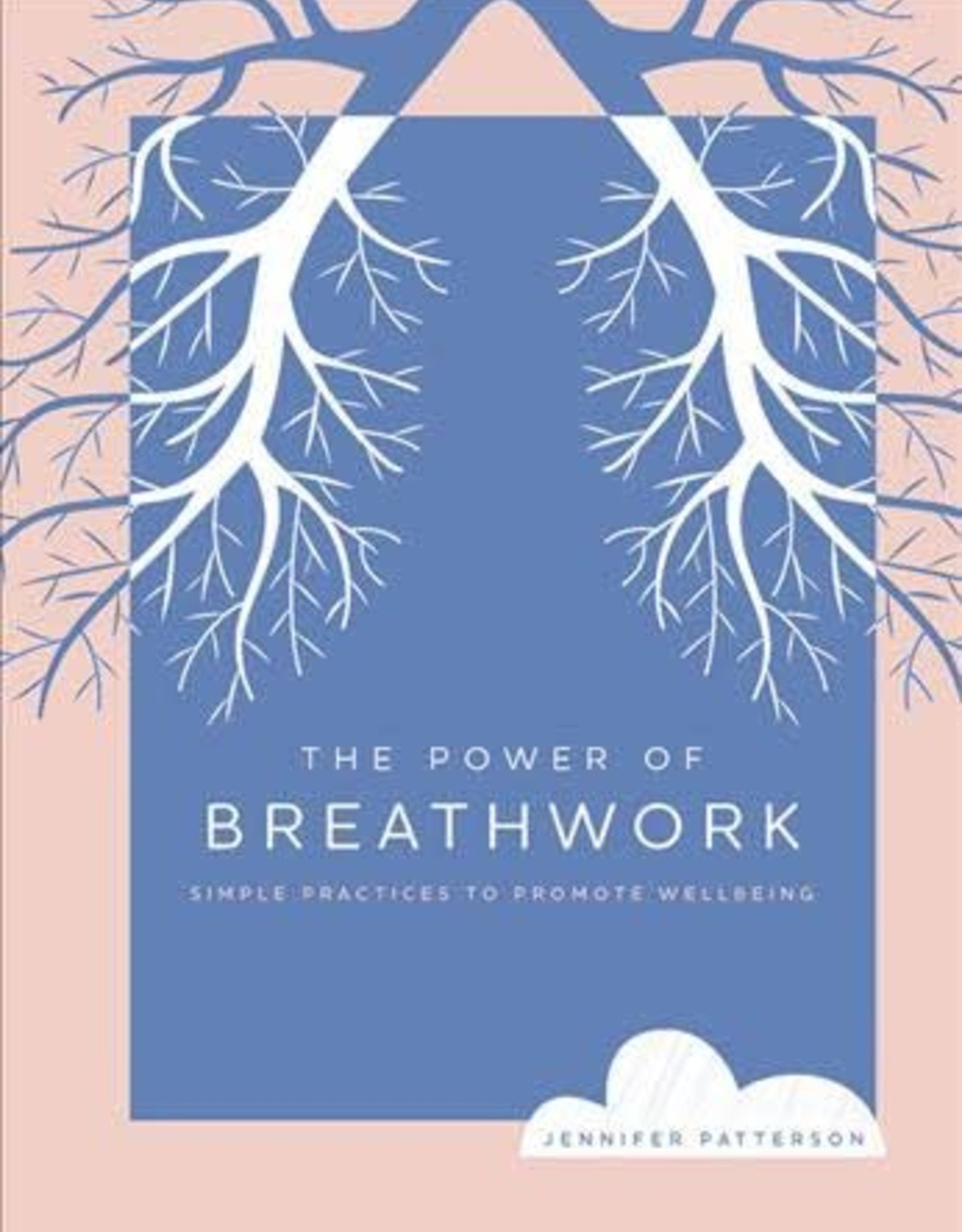 Hachette Book Group The Power of Breathwork