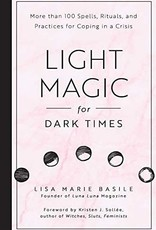Hachette Book Group Light Magic For Dark Times