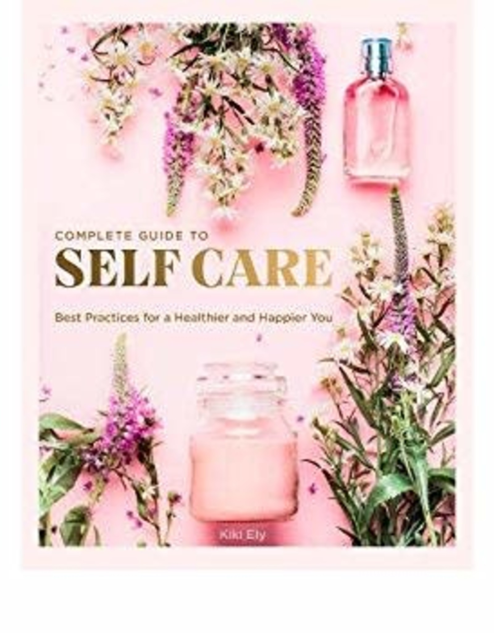 Hachette Book Group Complete Guide to Self-Care