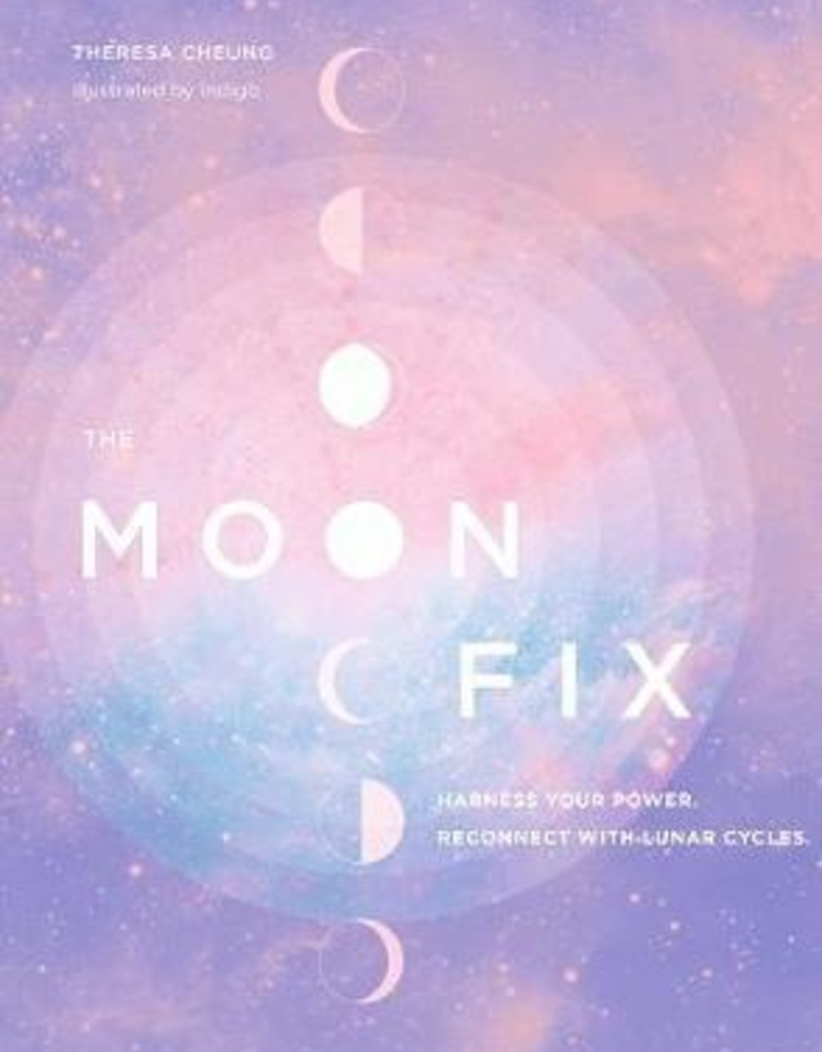 Hachette Book Group The Moon Fix