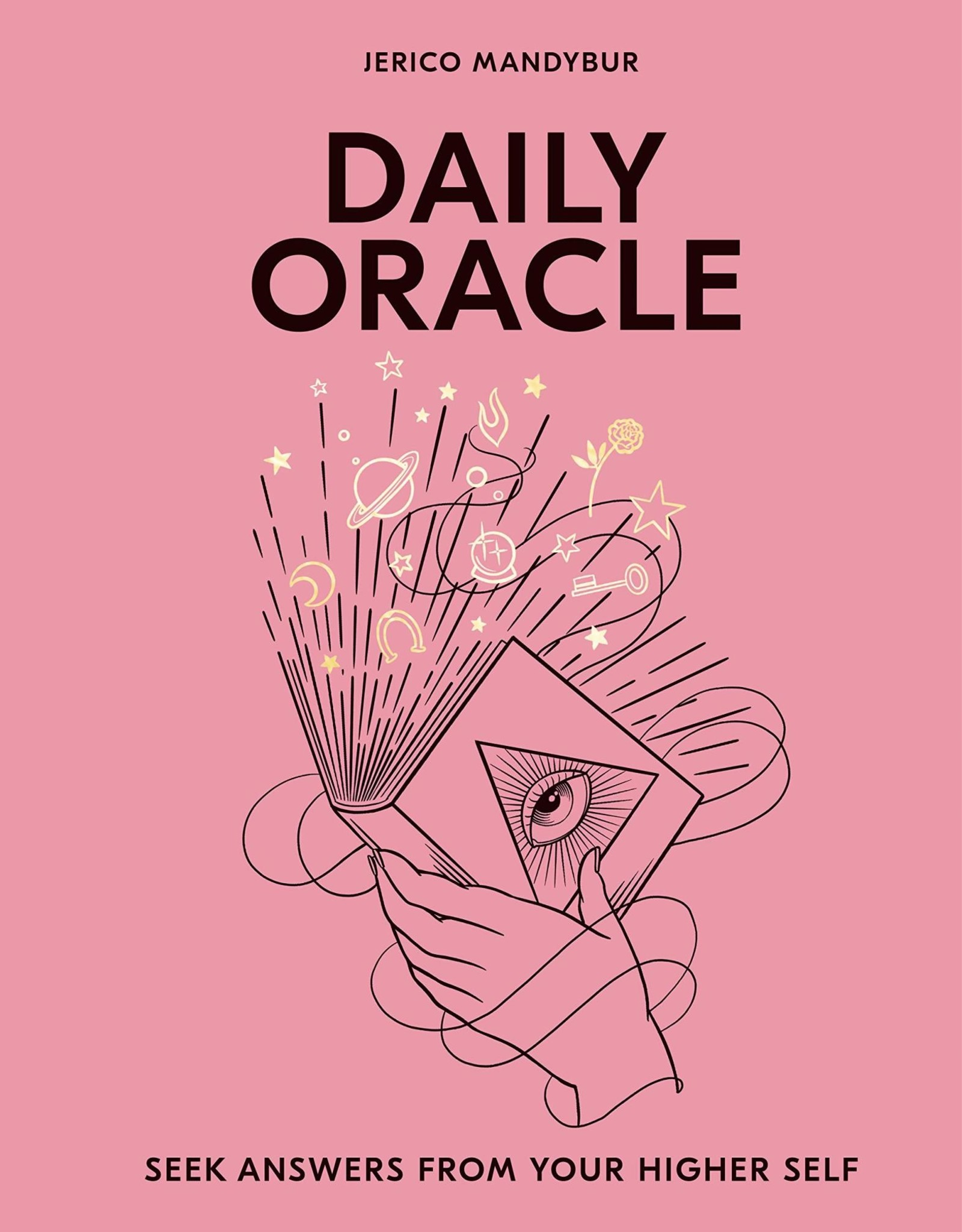 Chronicle Books Daily Oracle Answers from Your Higher Self