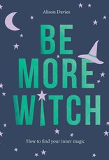 Chronicle Books Be More Witch (DC)