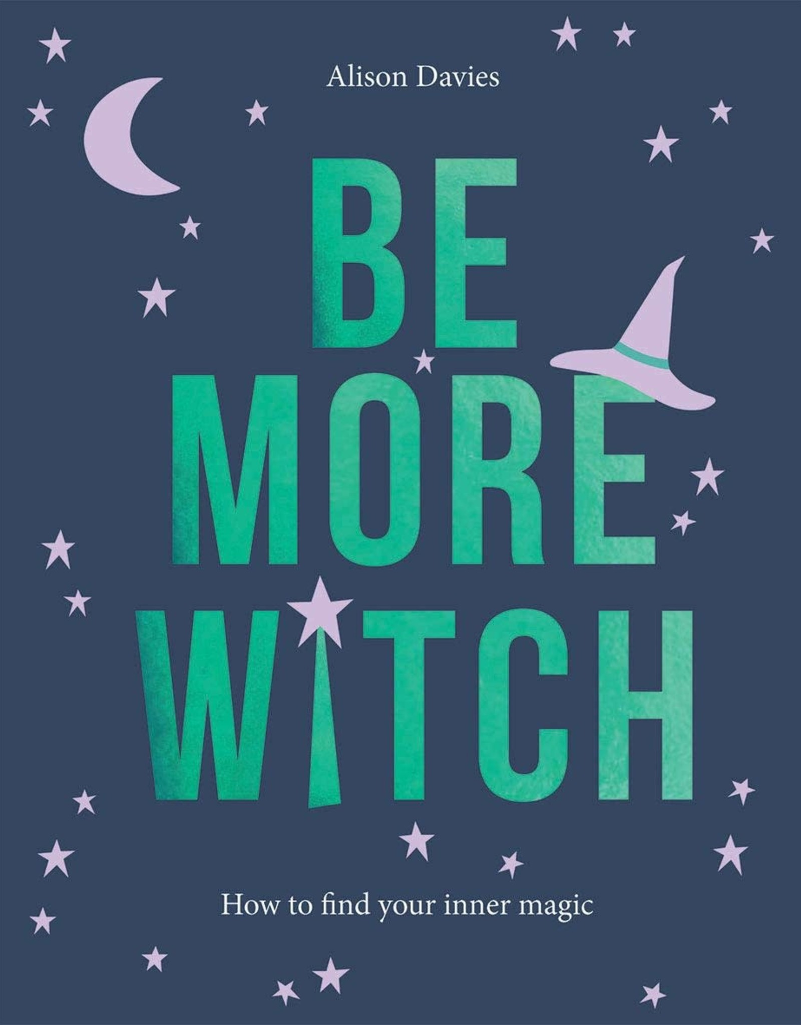 Chronicle Books Be More Witch