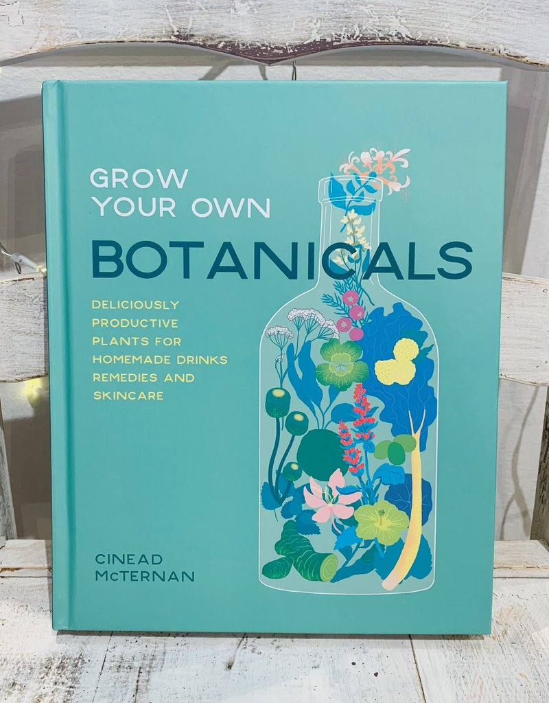 Hachette Book Group Grow Your Own Botanicals