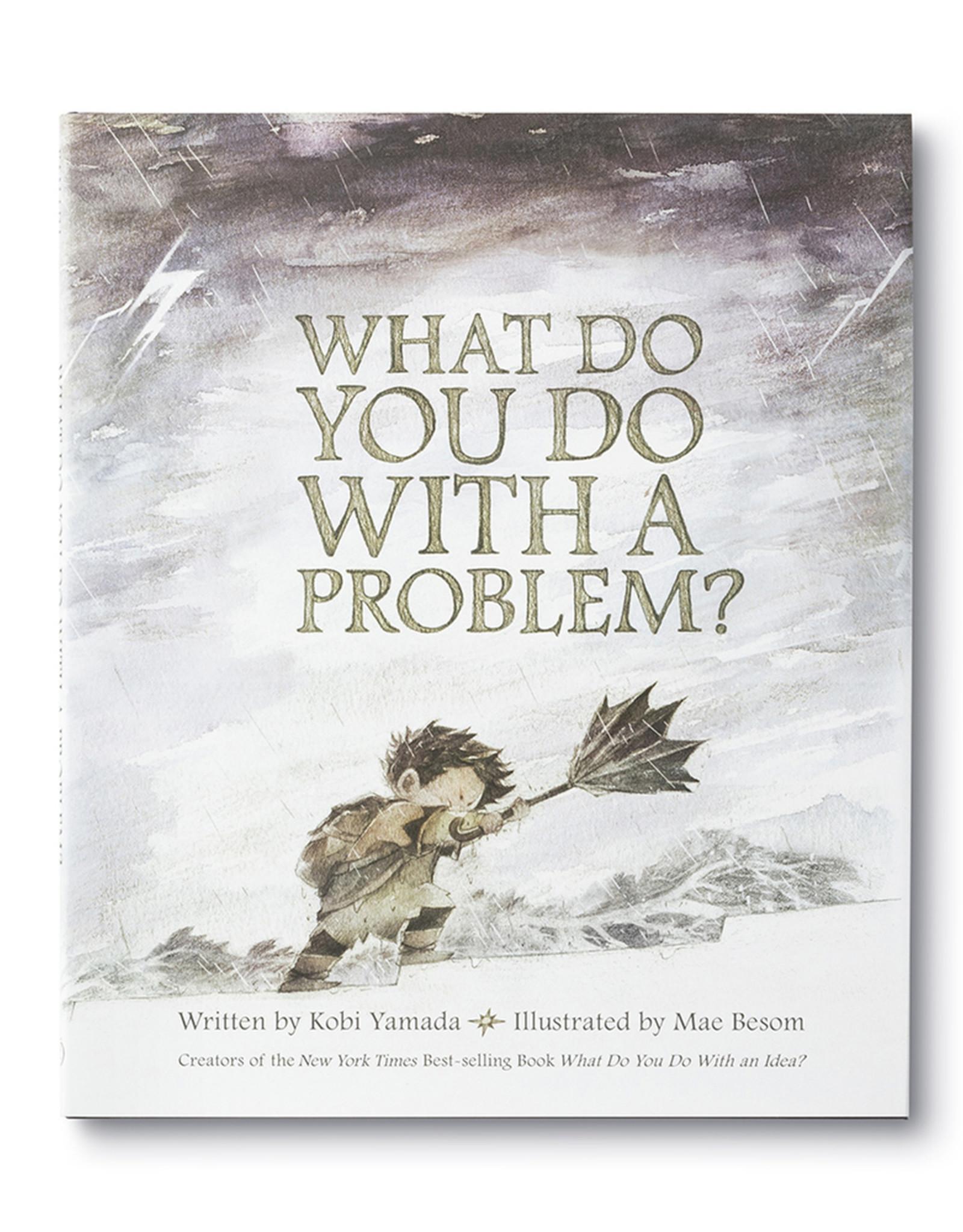 Compendium, Inc. What Do You Do With A Problem