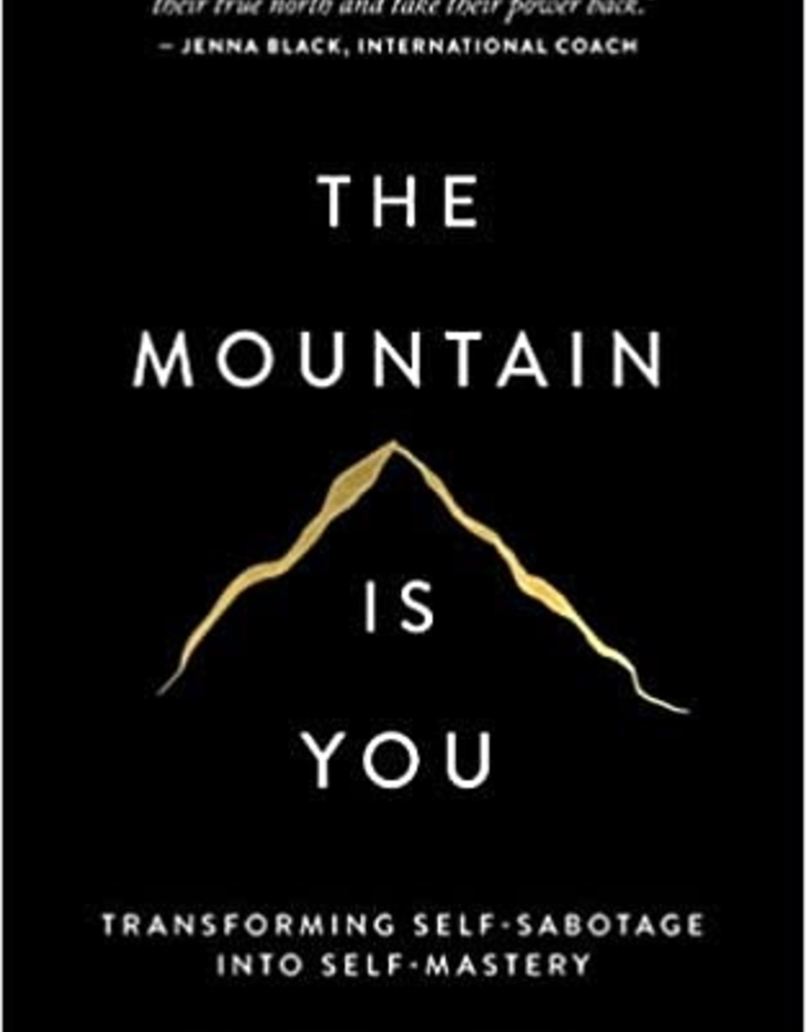 Thought Catalog The Mountain Is You