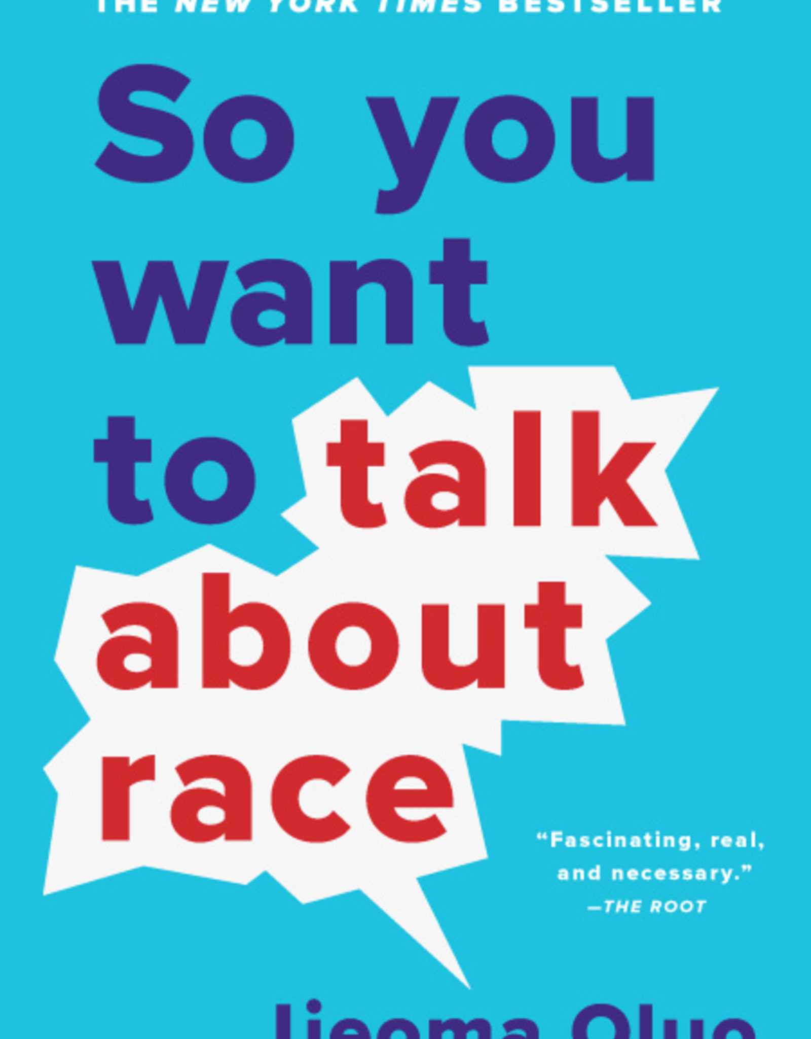 Hachette Book Group So You Want to Talk About Race (D)