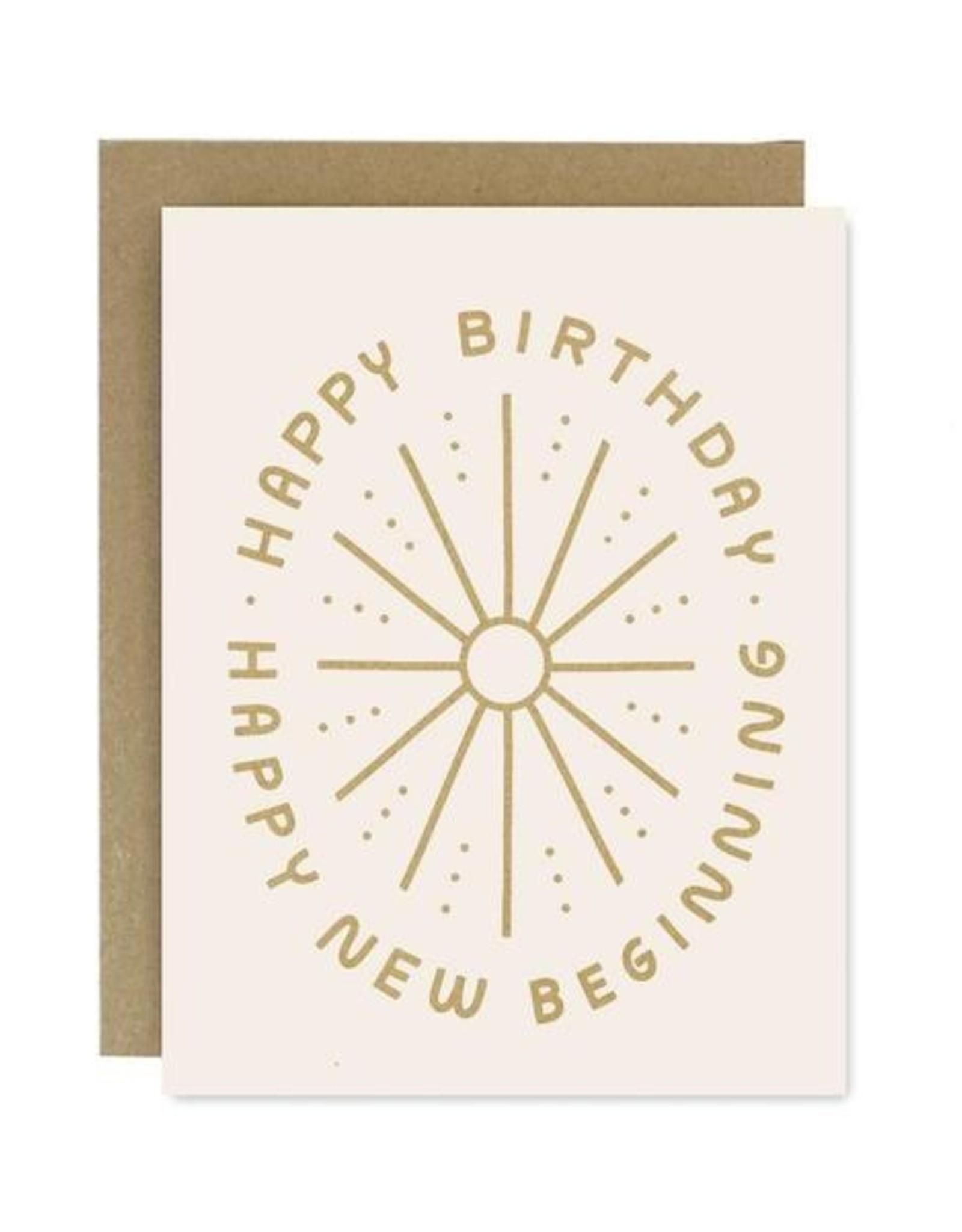 Worthwhile Paper Birthday New Beginning Card