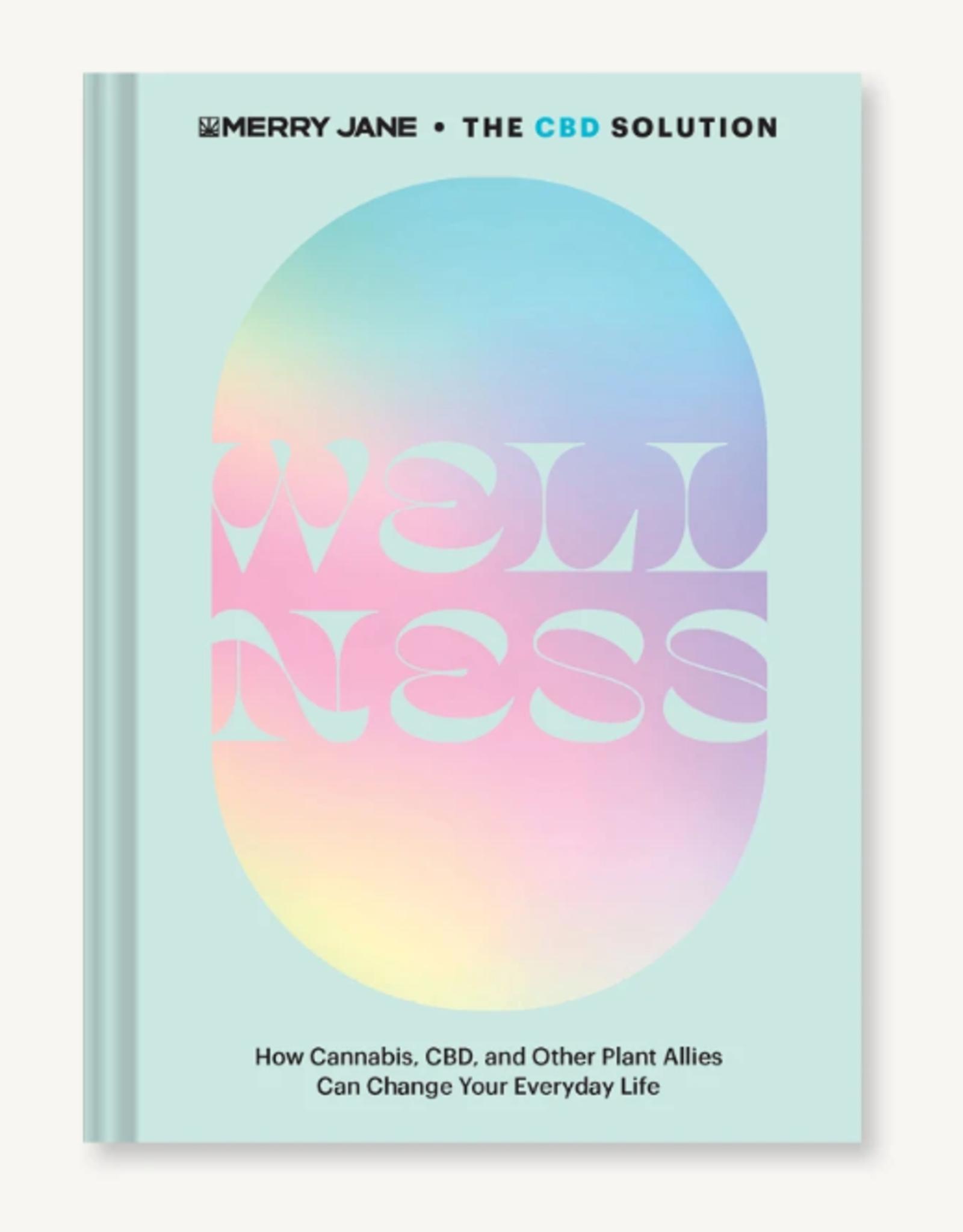 Hachette Book Group Merry Jane's The CBD Solution: Wellness