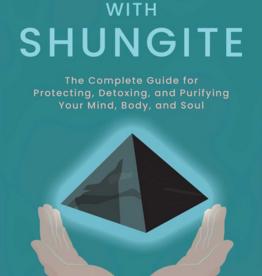 Simon & Schuster Healing with Shungite