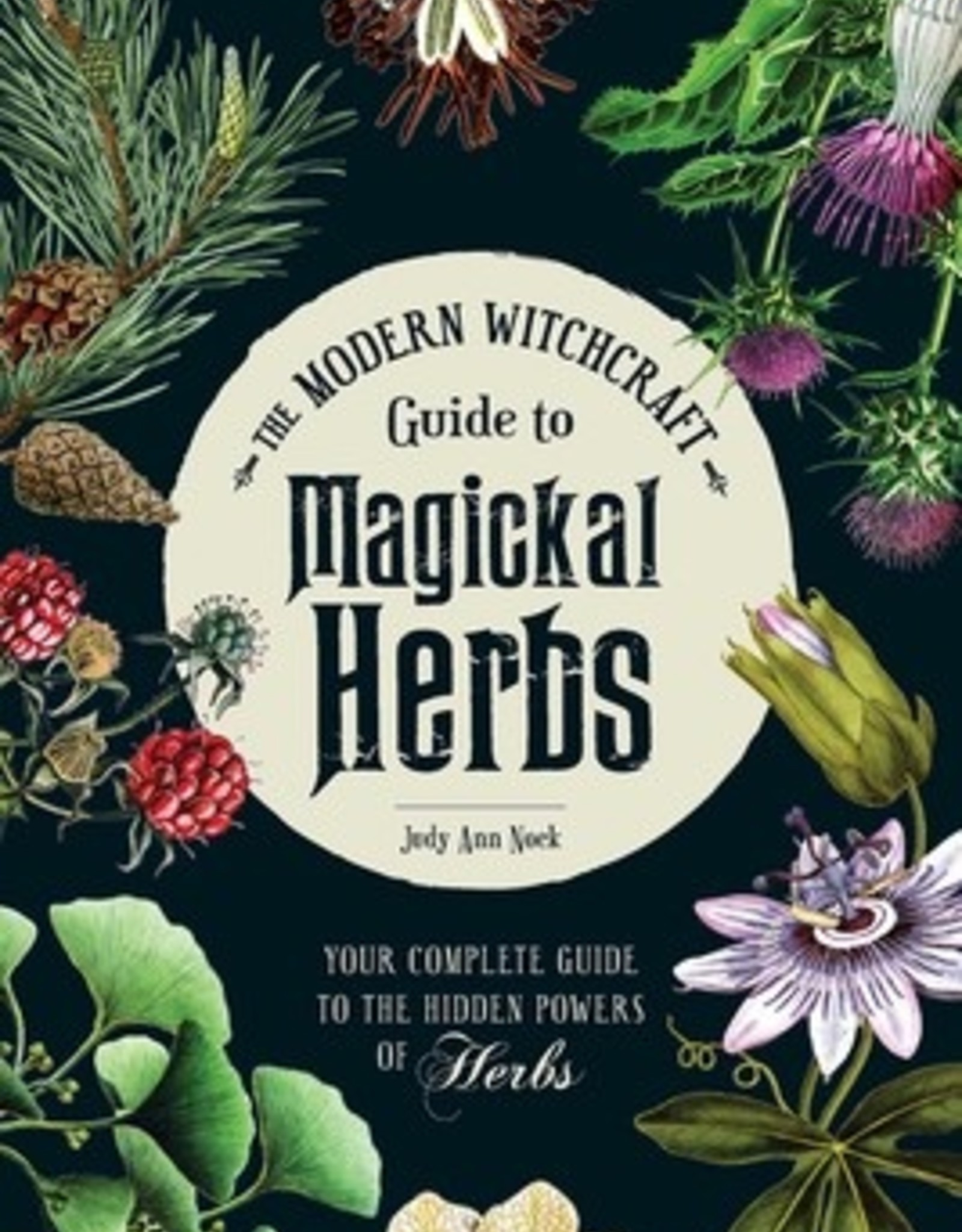 Simon & Schuster Modern Witchcraft Guide to Magickal Herbs