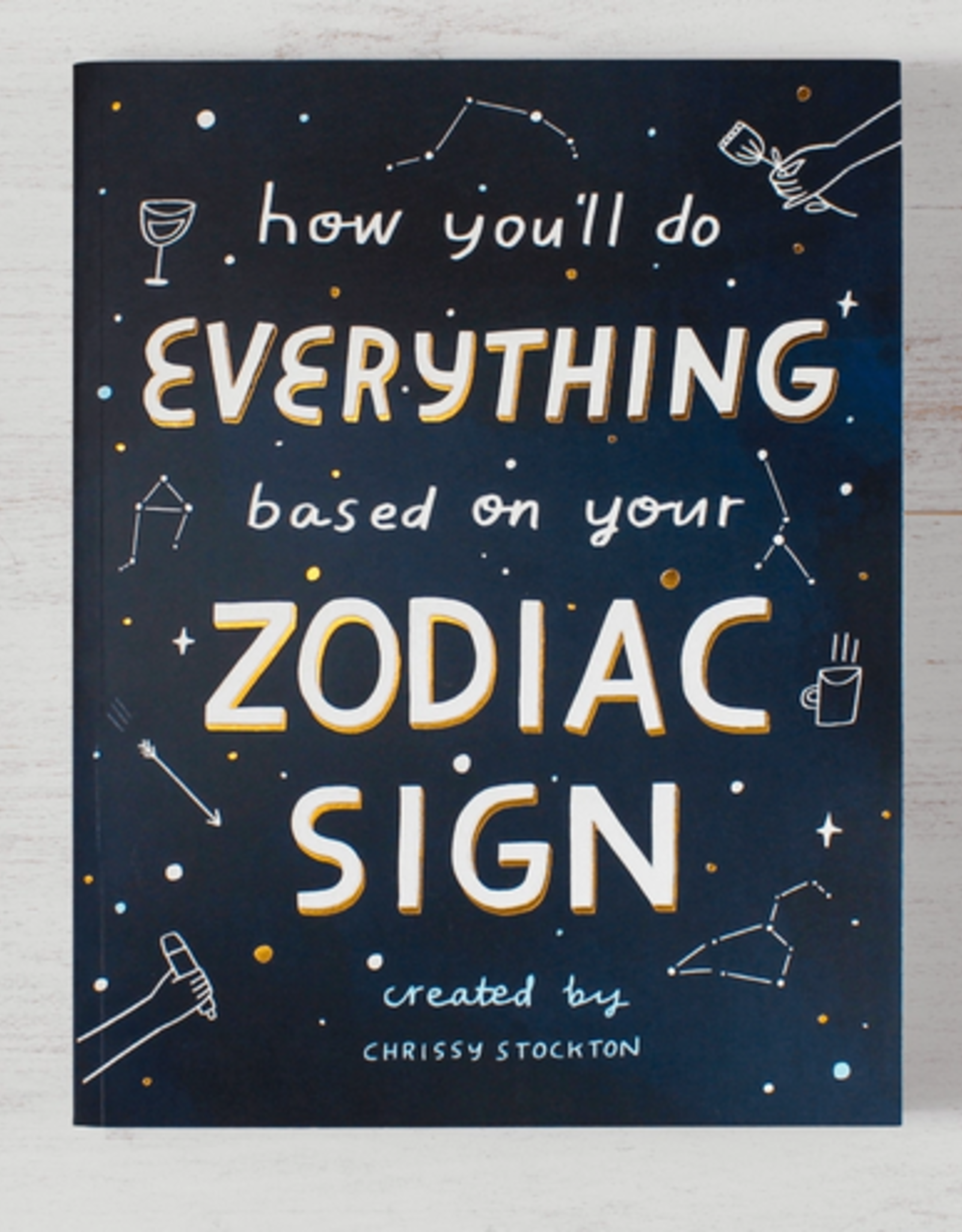 Thought Catalog How You'll Do Everything Based On Your Zodiac Sign