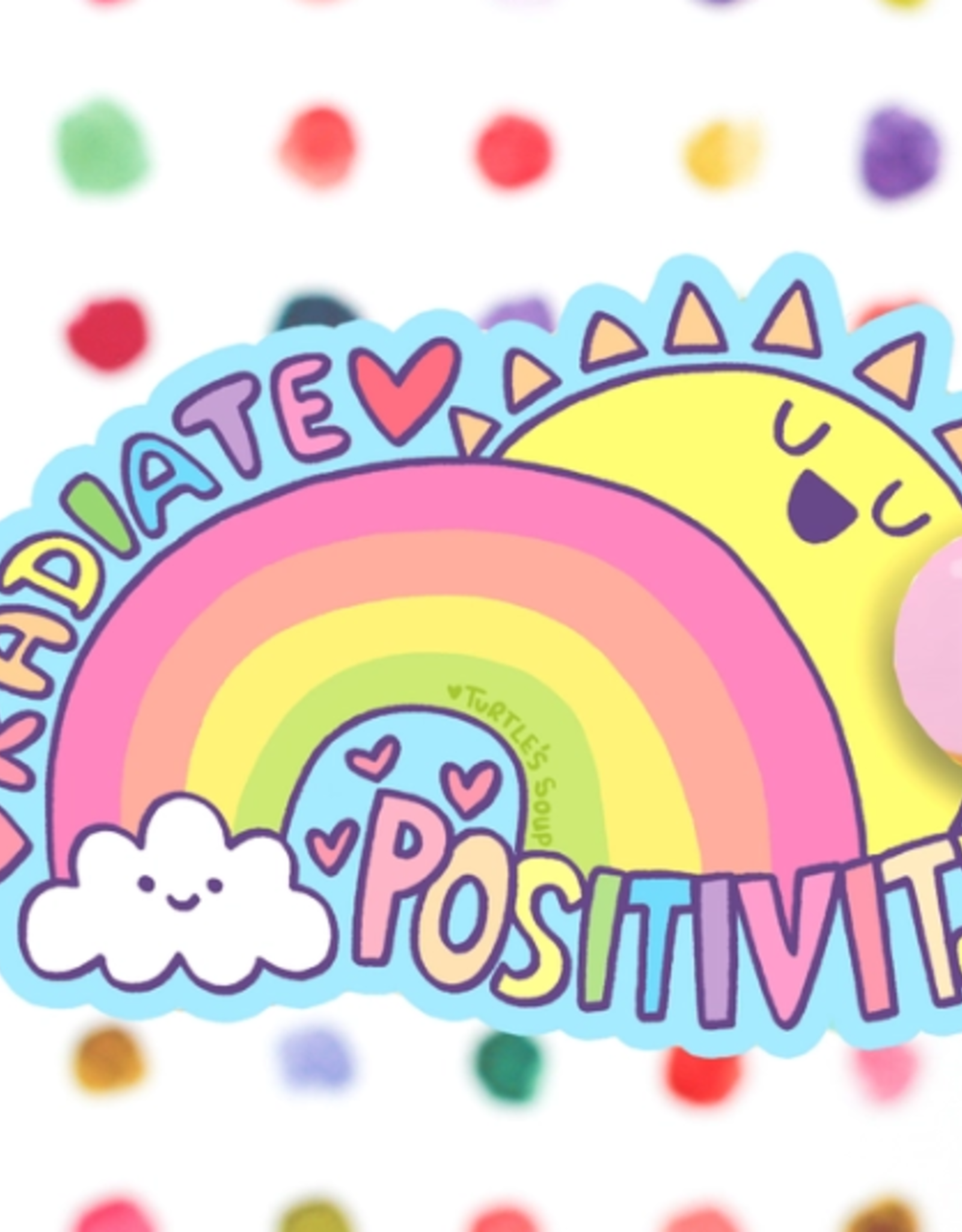 Turtle's Soup Radiate Positivity Vinyl Sticker