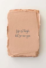 """*Paper Baristas """"Life is tough, but so are you"""" Encouragement Card"""