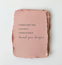 "Paper Baristas ""Loved You Longer"" Love/Friendship Card"