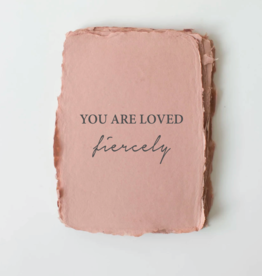 """Paper Baristas """"You Are Loved, Fiercely."""" Love/Friendship Card"""