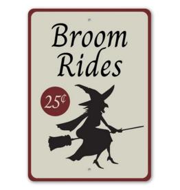 Lizton Sign Shop Broom Rides Sign - 10x14 inches*