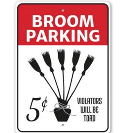 Lizton Sign Shop *Broom Parking Sign - 10x14 inches