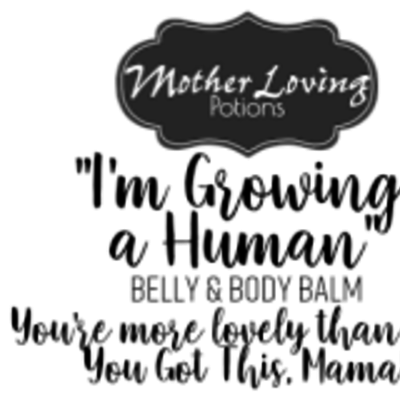 Mother Loving Potions I'm Growing a Human Belly Balm 1oz