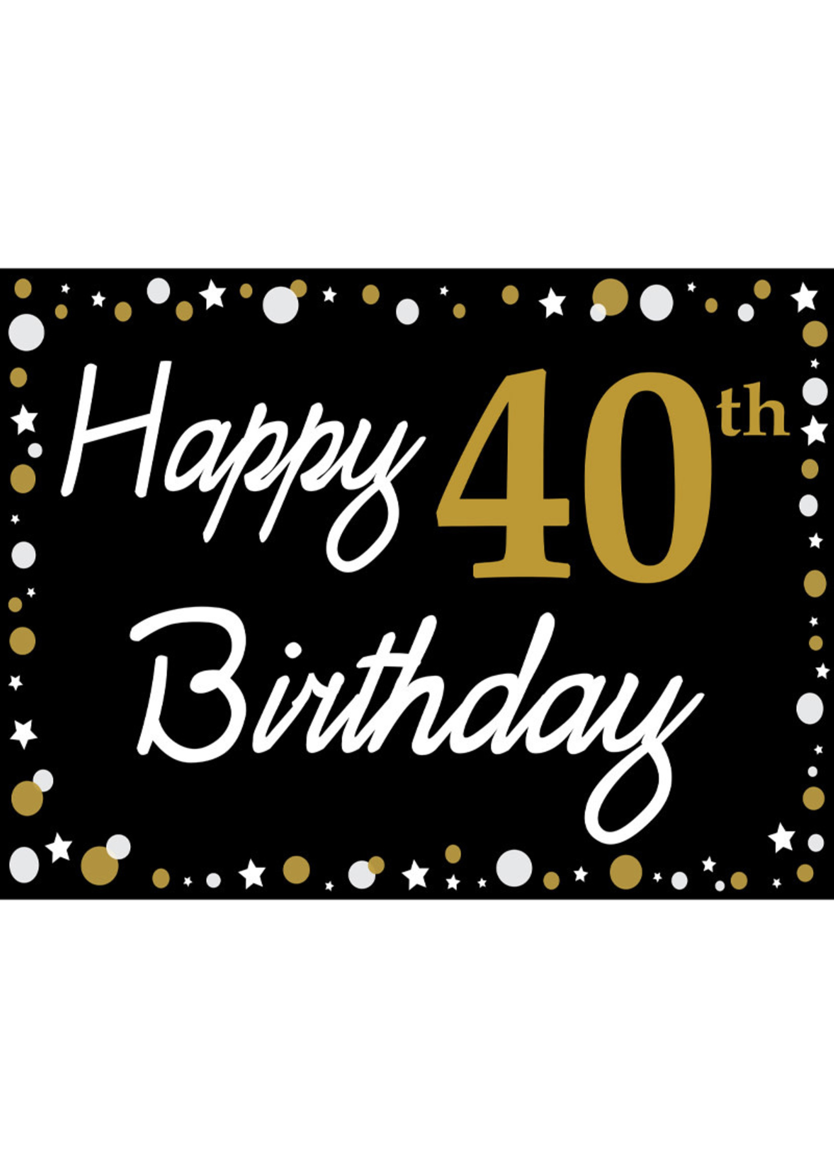 Happy 40th Birthday - Black, Gold & White Yard Sign