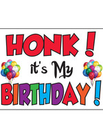 Honk its My Birthday Yard Sign