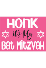 Honk its my Bat Mitzvah Yard Sign