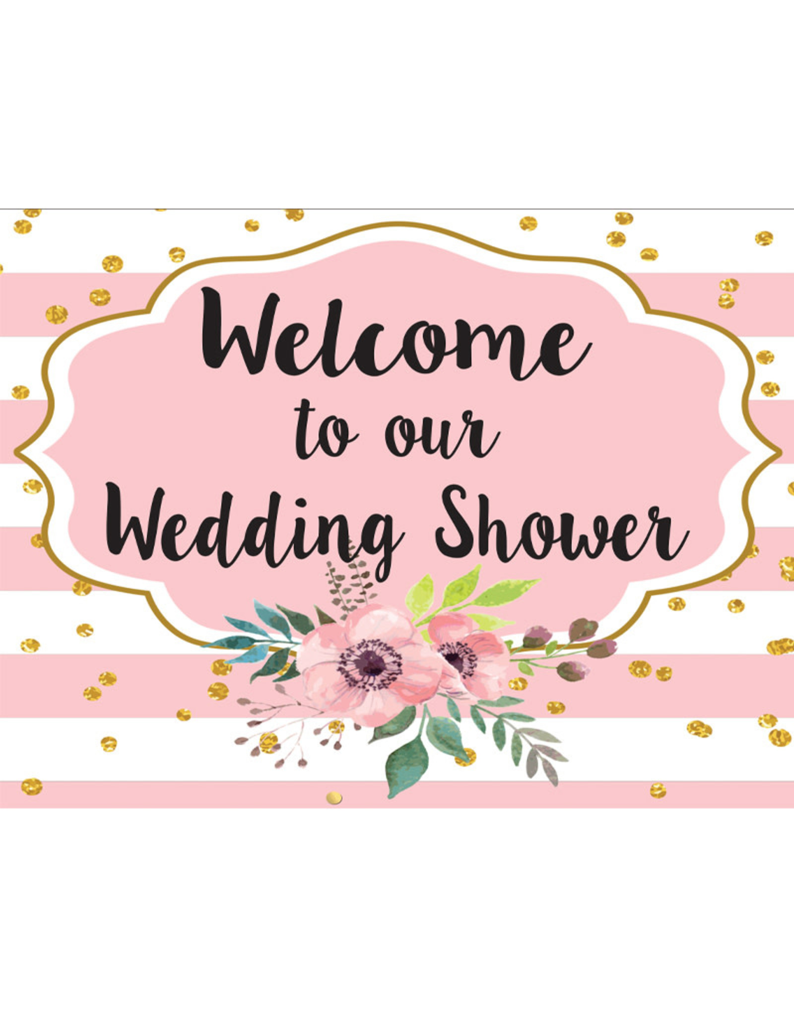 Welcome To Our Wedding Shower Yard Sign