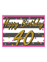 Happy Birthday 40th Pink & Gold Yard Sign