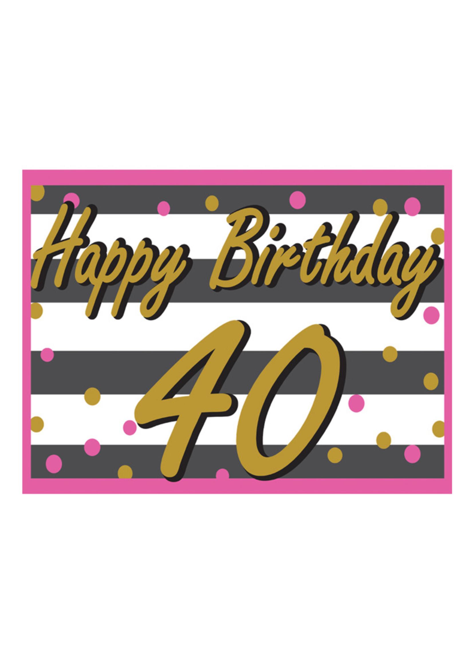Happy Birthday 40th Pink & Gold Yard Sign