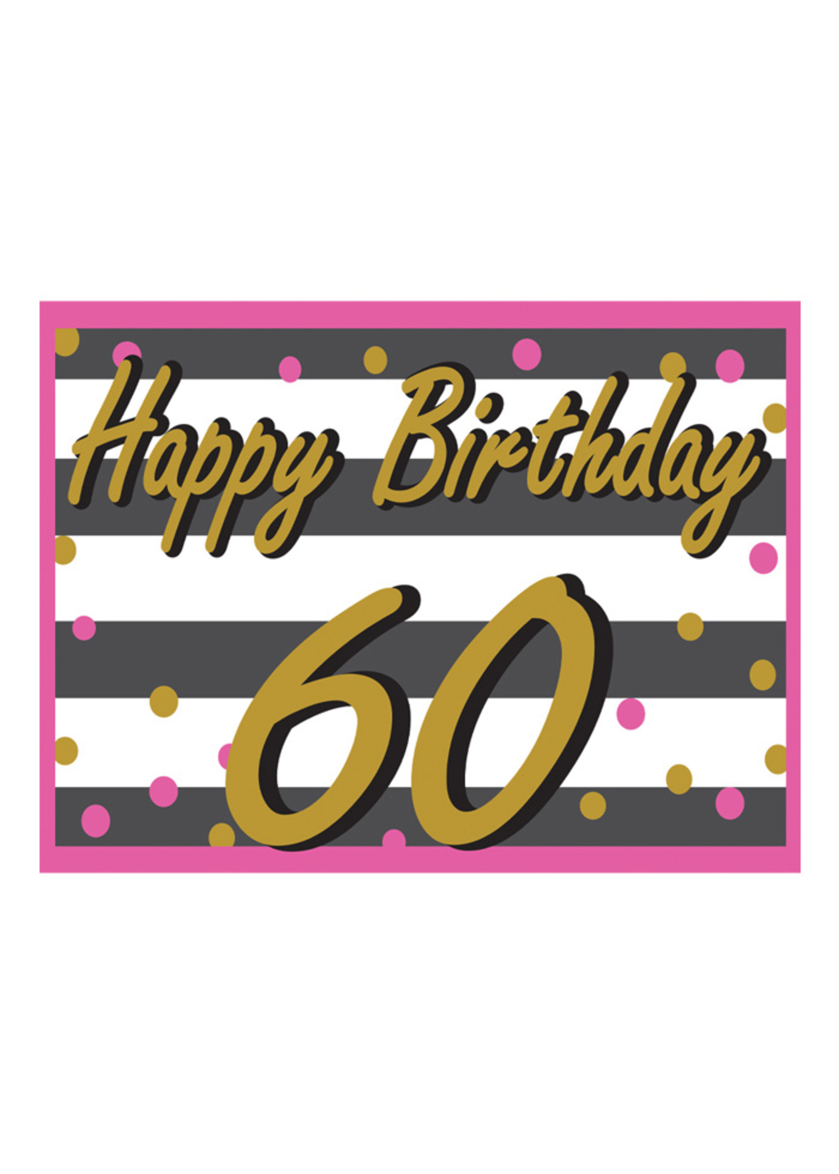 Happy Birthday 60th Pink & Gold Yard Sign