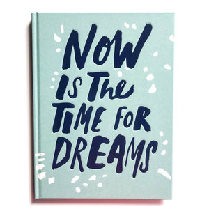 Compendium Book   Now Is The Time For Dreams