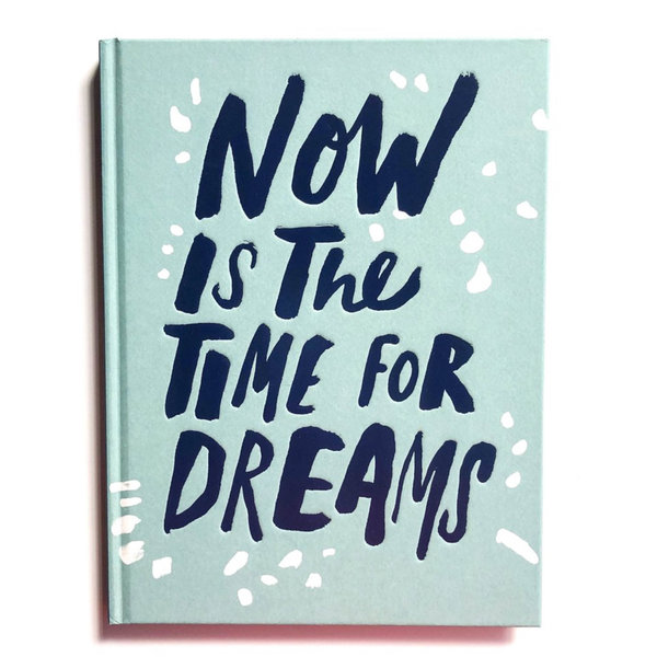 Book | Now Is the Time for Dreams