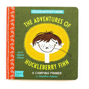 Gibbs Smith Board Book | The Adventures Of Huckleberry Finn