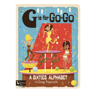 Gibbs Smith Board Book | G Is For Go-Go